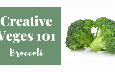 Creative Veges 101 – Broccoli