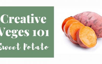 Creative Veges 101 – Sweet Potato