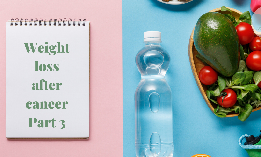 Counting the Cost of Weight Loss After Cancer – Part 3