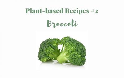 Plant-based recipes #2 Broccoli