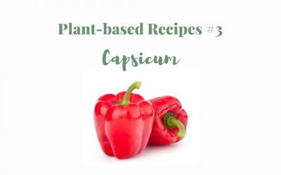 Plant-based recipes #3 Capsicum