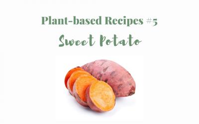 Plant-based recipes #5 Sweet Potato