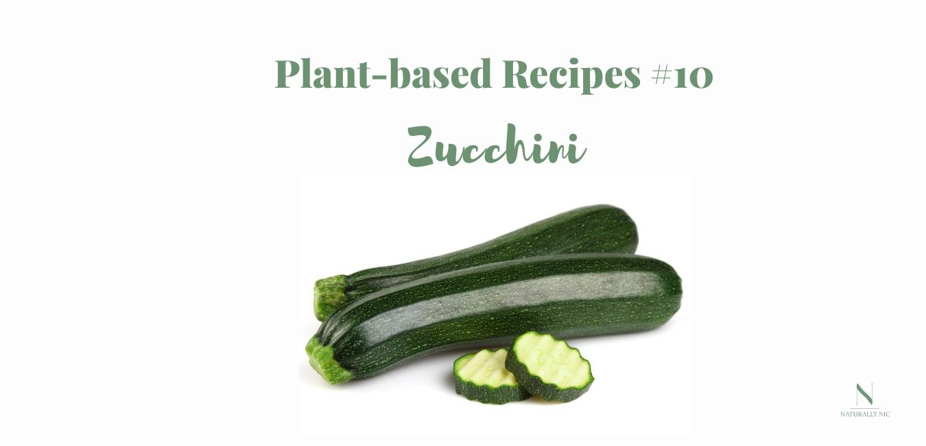 plant based recipes zucchini